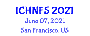 International Conference on Human Nutrition and Food Sciences (ICHNFS) June 07, 2021 - San Francisco, United States