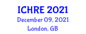 International Conference on Human Robotic Enhancement (ICHRE) December 09, 2021 - London, United Kingdom