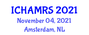 International Conference on Hybrid Additive Manufacturing and Remanufacturing Systems (ICHAMRS) November 04, 2021 - Amsterdam, Netherlands
