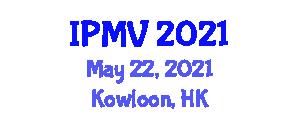 International Conference on Image Processing and Machine Vision (IPMV) May 22, 2021 - Kowloon, Hong Kong