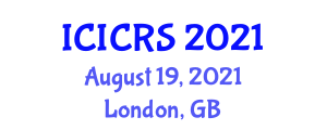 International Conference on Industrial Cybernetics, Robotics and Systemology (ICICRS) August 19, 2021 - London, United Kingdom