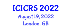 International Conference on Industrial Cybernetics, Robotics and Systemology (ICICRS) August 19, 2022 - London, United Kingdom