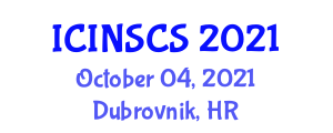International Conference on Industrial Network Security and Cyber Security (ICINSCS) October 04, 2021 - Dubrovnik, Croatia