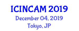 International Conference on Industrial Noise Control and Acoustic Measurements (ICINCAM) December 04, 2019 - Tokyo, Japan
