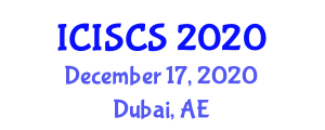 International Conference on Industrial Systems and Computer Security (ICISCS) December 17, 2020 - Dubai, United Arab Emirates