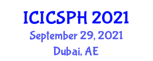 International Conference on Industrially Contaminated Sites and Public Health (ICICSPH) September 29, 2021 - Dubai, United Arab Emirates