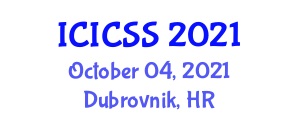 International Conference on Information and Communication Systems Security (ICICSS) October 04, 2021 - Dubrovnik, Croatia