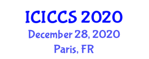 International Conference on Information, Computer and Communications Security (ICICCS) December 28, 2020 - Paris, France