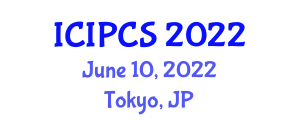 International Conference on Information Protection and Computer Security (ICIPCS) June 10, 2022 - Tokyo, Japan