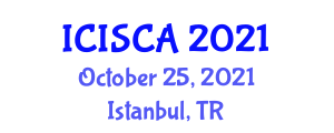 International Conference on Information Security and Cryptology Applications (ICISCA) October 25, 2021 - Istanbul, Turkey