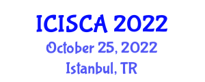 International Conference on Information Security and Cryptology Applications (ICISCA) October 25, 2022 - Istanbul, Turkey