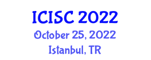 International Conference on Information Systems and Cryptology (ICISC) October 25, 2022 - Istanbul, Turkey