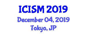 International Conference on Information Systems Management (ICISM) December 04, 2019 - Tokyo, Japan
