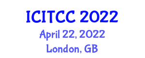 International Conference on Information Theory, Coding and Cryptography (ICITCC) April 22, 2022 - London, United Kingdom