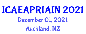 International Conference on Infrastructure Improvement and Agricultural Productivity (ICAEAPRIAIN) December 01, 2021 - Auckland, New Zealand