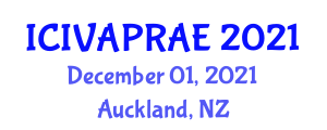 International Conference on Infrastructure Vulnerability and Agricultural Productivity in Agricultural Engineering (ICIVAPRAE) December 01, 2021 - Auckland, New Zealand