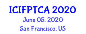 International Conference on Innovative Food Processing Technologies and Current Applications (ICIFPTCA) June 05, 2020 - San Francisco, United States