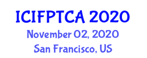 International Conference on Innovative Food Processing Technologies and Current Applications (ICIFPTCA) November 02, 2020 - San Francisco, United States