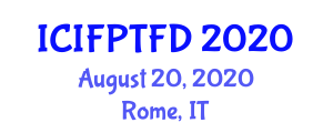 International Conference on Innovative Food Processing Technology and Future Directions (ICIFPTFD) August 20, 2020 - Rome, Italy