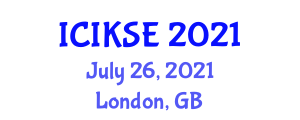 International Conference on Innovative Knowledge Security and Encryption (ICIKSE) July 26, 2021 - London, United Kingdom