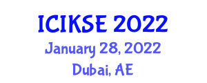 International Conference on Innovative Knowledge Security and Encryption (ICIKSE) January 28, 2022 - Dubai, United Arab Emirates