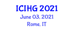 International Conference on Integrated and Human Geography (ICIHG) June 03, 2021 - Rome, Italy
