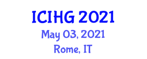 International Conference on Integrated and Human Geography (ICIHG) May 03, 2021 - Rome, Italy