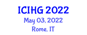 International Conference on Integrated and Human Geography (ICIHG) May 03, 2022 - Rome, Italy