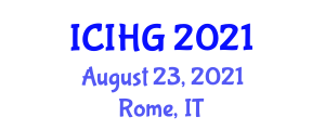 International Conference on Integrative and Human Geography (ICIHG) August 23, 2021 - Rome, Italy