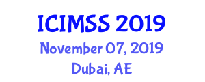 International Conference on Intelligent Manufacturing and Sustainable Systems (ICIMSS) November 07, 2019 - Dubai, United Arab Emirates