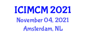 International Conference on Intelligent Mechatronics and Computational Mechanics (ICIMCM) November 04, 2021 - Amsterdam, Netherlands
