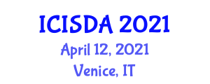 International Conference On Intelligent Systems Design And Applications Icisda On April 12 13 2021 In Venice Italy