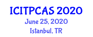 International Conference on Interactive Theorem Proving and Computer Algebra Systems (ICITPCAS) June 25, 2020 - Istanbul, Turkey