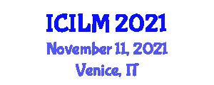 International Conference on International Logistics Management (ICILM) November 11, 2021 - Venice, Italy