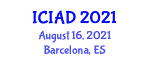International Conference on Internet Addiction and Depression (ICIAD) August 16, 2021 - Barcelona, Spain