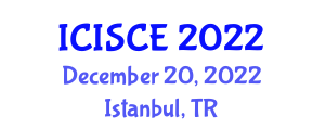 International Conference on Internet Security and Computer Engineering (ICISCE) December 20, 2022 - Istanbul, Turkey