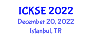 International Conference on Knowledge Security and Encryption (ICKSE) December 20, 2022 - Istanbul, Turkey