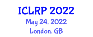 International Conference on Laboratory Robotics and Processes (ICLRP) May 24, 2022 - London, United Kingdom