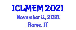 International Conference on Large Marine Ecosystems and Management (ICLMEM) November 11, 2021 - Rome, Italy