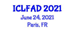 International Conference on Livestock Farming and Animal Diseases (ICLFAD) June 24, 2021 - Paris, France