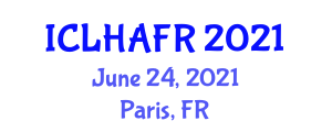 International Conference on Livestock Health and Animal Feed Resources (ICLHAFR) June 24, 2021 - Paris, France