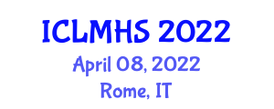 International Conference on Livestock Management and Humane Slaughter (ICLMHS) April 08, 2022 - Rome, Italy