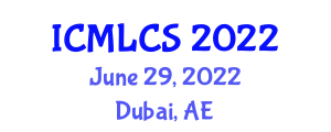 International Conference on Machine Learning and Computer Security (ICMLCS) June 29, 2022 - Dubai, United Arab Emirates
