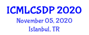 International Conference on Machine Learning, Computer Security and Data Privacy (ICMLCSDP) November 05, 2020 - Istanbul, Turkey