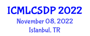 International Conference on Machine Learning, Computer Security and Data Privacy (ICMLCSDP) November 08, 2022 - Istanbul, Turkey