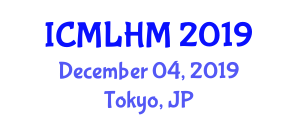 International Conference on Machine Learning for Healthcare and Medicine (ICMLHM) December 04, 2019 - Tokyo, Japan