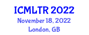 International Conference on Machine Learning Technologies in Robotics (ICMLTR) November 18, 2022 - London, United Kingdom