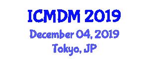 International Conference on Management and Decision Making (ICMDM) December 04, 2019 - Tokyo, Japan