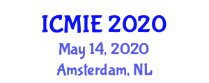 International Conference on Management and Industrial Engineering (ICMIE) May 14, 2020 - Amsterdam, Netherlands