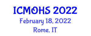 International Conference on Management and Organization of Healthcare Systems (ICMOHS) February 18, 2022 - Rome, Italy